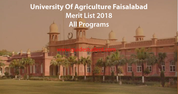 University of Agriculture Faisalabad Merit List 2018 | guidestudent