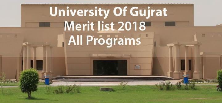 University Of Gujrat Merit list 2018 All Programs | guidestudent