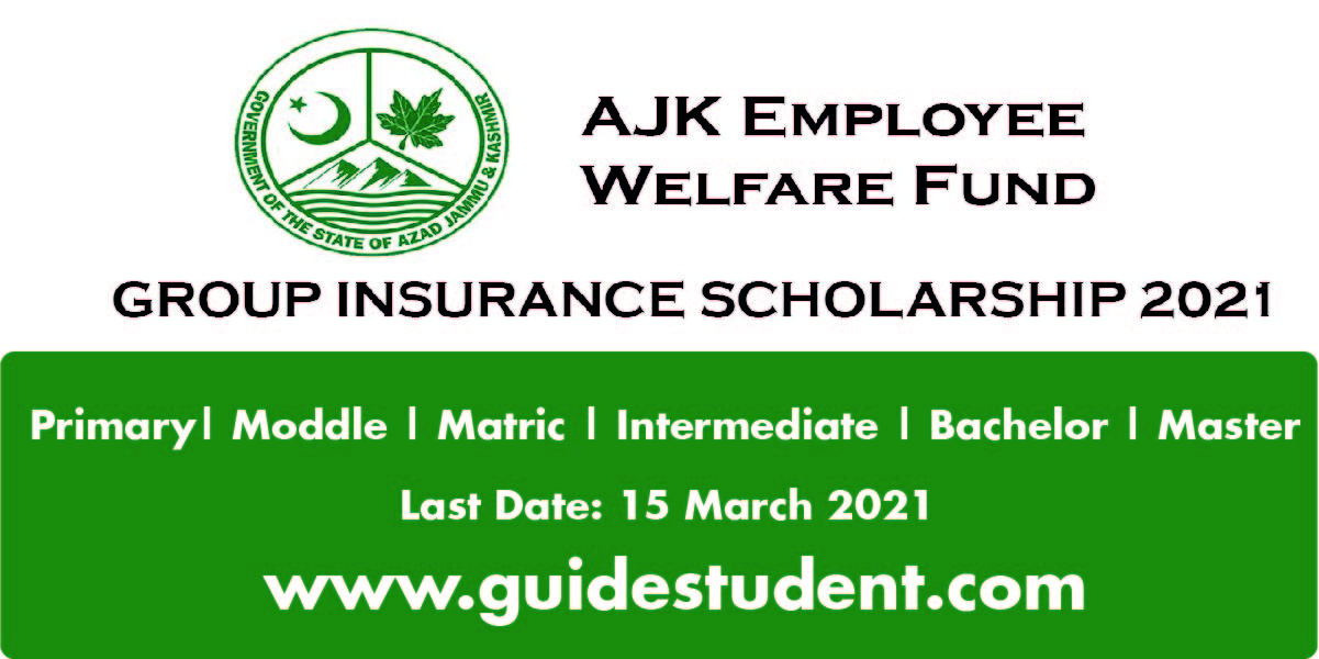 AJK Employee Welfare Fund & Group Insurance Scholarship ...